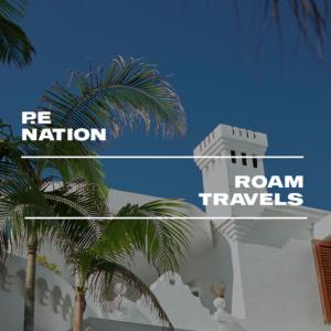 P.E Nation X Roam Travels